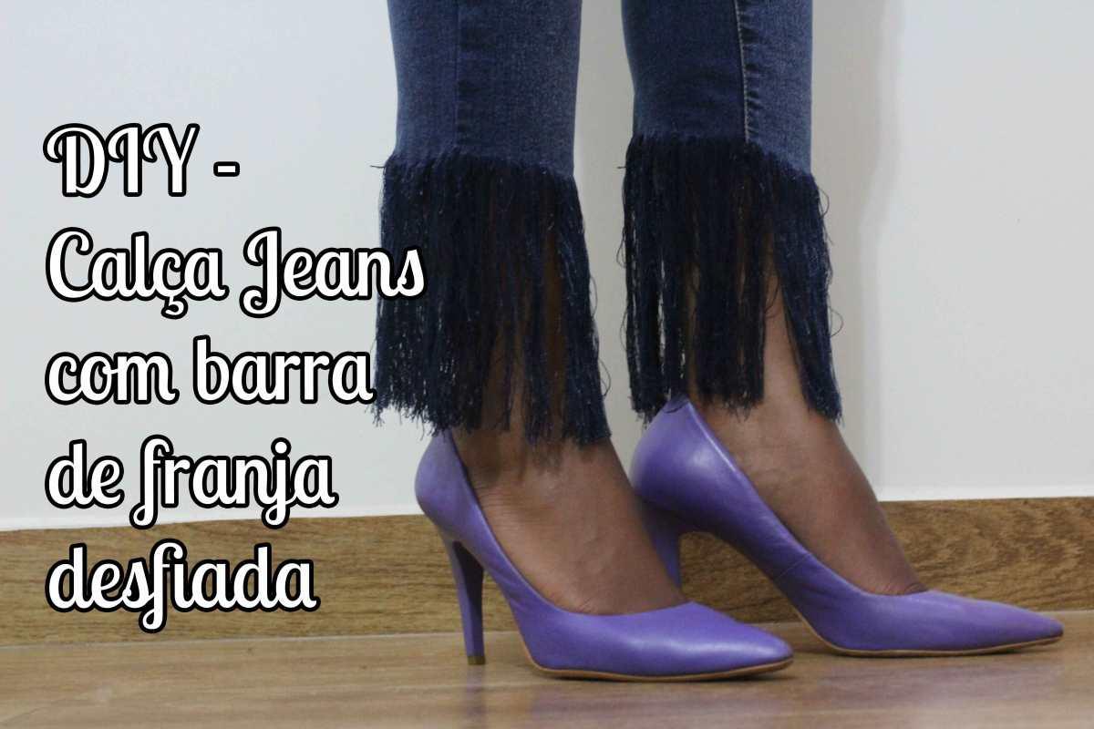 DIY.Calça jeans com barra de franja desfiada